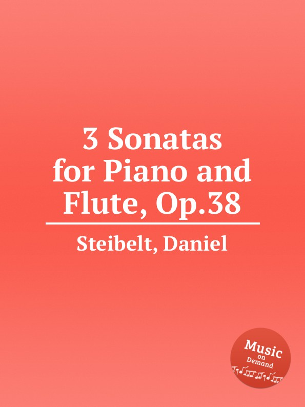 D. Steibelt 3 Sonatas for Piano and Flute, Op.38 стоимость