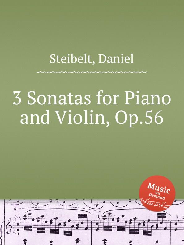 D. Steibelt 3 Sonatas for Piano and Violin, Op.56 стоимость