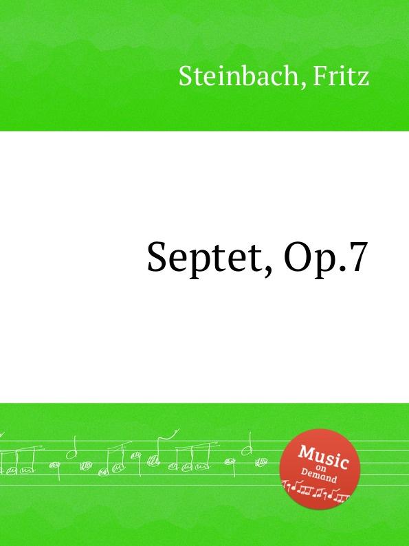 F. Steinbach Septet, Op.7
