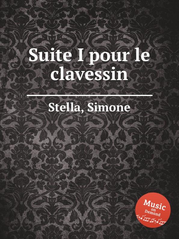 S. Stella Suite I pour le clavessin цена и фото