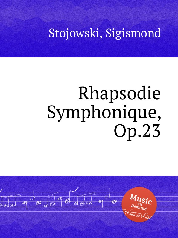 цена S. Stojowski Rhapsodie Symphonique, Op.23 в интернет-магазинах
