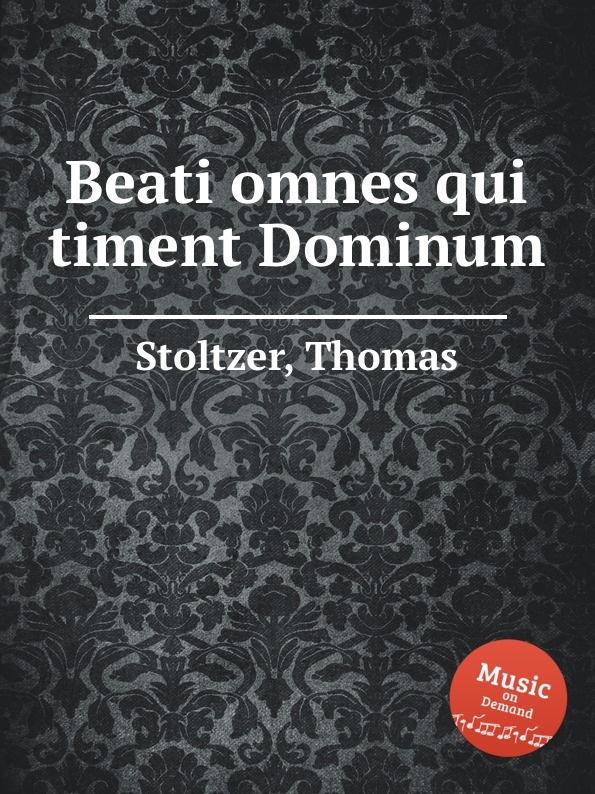 лучшая цена T. Stoltzer Beati omnes qui timent Dominum