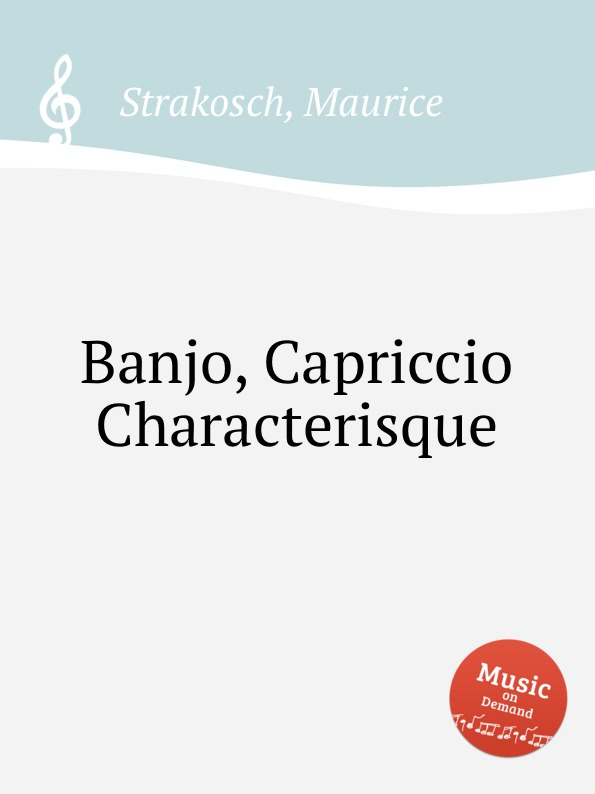 M. Strakosch Banjo, Capriccio Characterisque стоимость