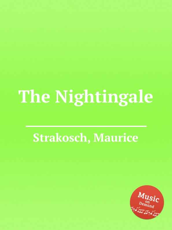 M. Strakosch The Nightingale цена