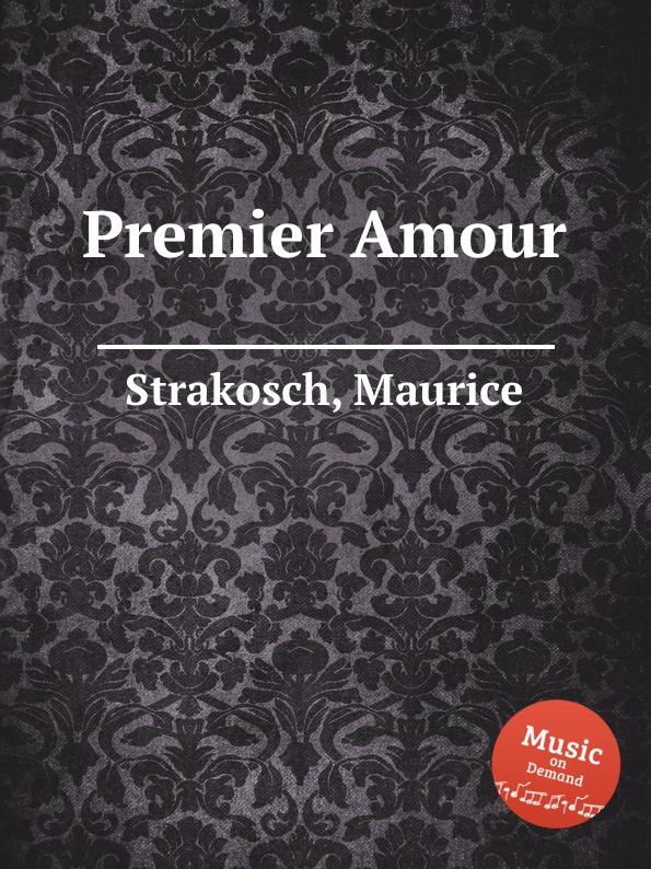 M. Strakosch Premier Amour стоимость