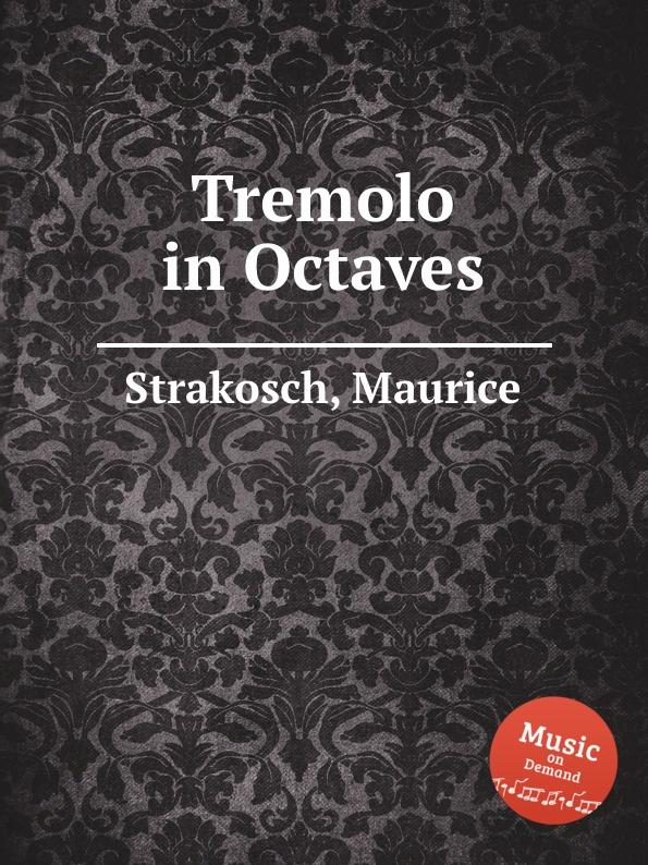 M. Strakosch Tremolo in Octaves jackson tremolo arm jt585lp licensed floyd rose® tremolo chrome
