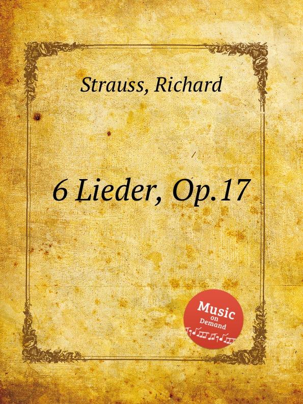R. Strauss 6 Lieder, Op.17 цена