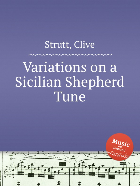 C. Strutt Variations on a Sicilian Shepherd Tune c a ph braun 18 caprices for oboe