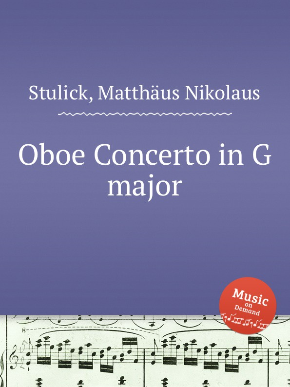 цена M.N. Stulick Oboe Concerto in G major в интернет-магазинах