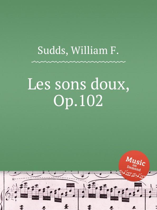 W.F. Sudds Les sons doux, Op.102 mustela gel lavant doux