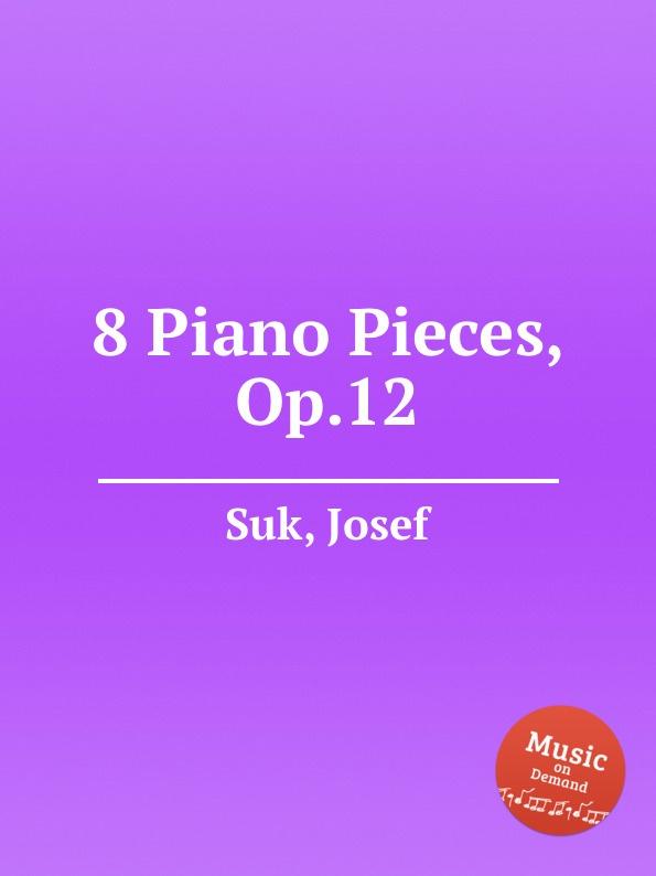 цена J. Suk 8 Piano Pieces, Op.12 в интернет-магазинах