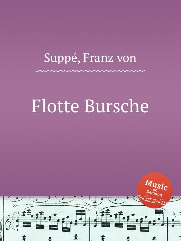 F. von Suppе Flotte Bursche f von suppе boccaccio