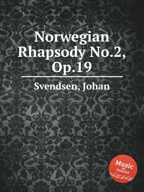 J. Svendsen Norwegian Rhapsody No.2, Op.19 j halvorsen kongen op 19