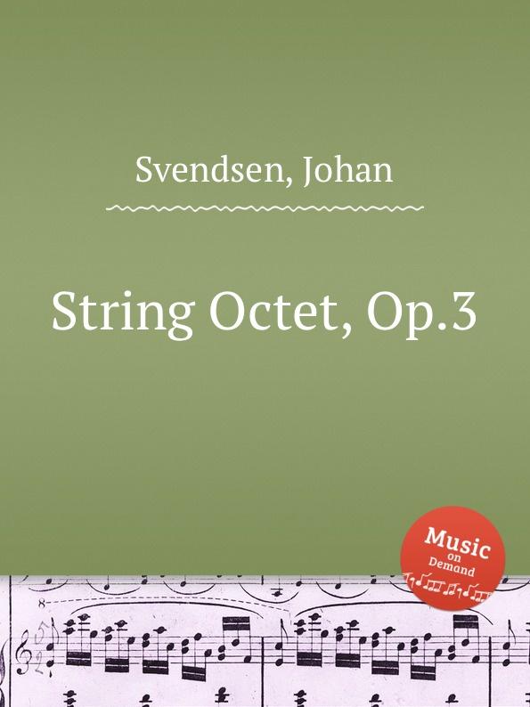 лучшая цена J. Svendsen String Octet, Op.3