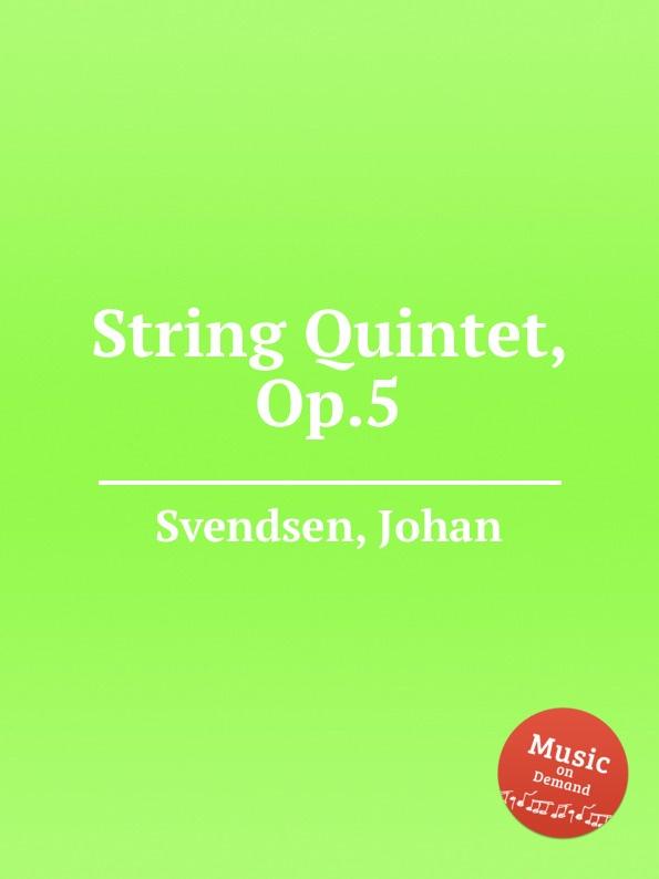 лучшая цена J. Svendsen String Quintet, Op.5