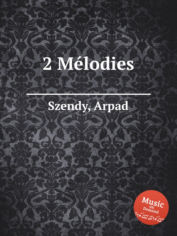 A. Szendy 2 Mеlodies