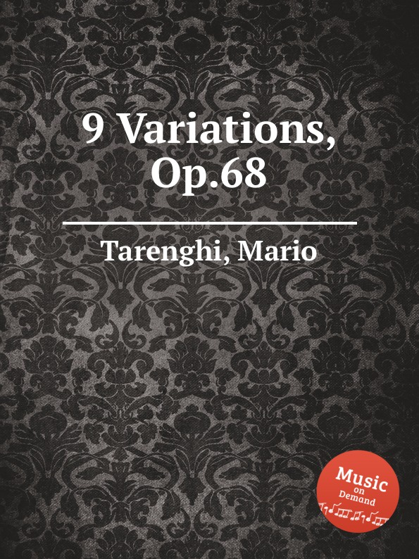 M. Tarenghi 9 Variations, Op.68 ф шопен мазурки op 68 mazurkas op 68
