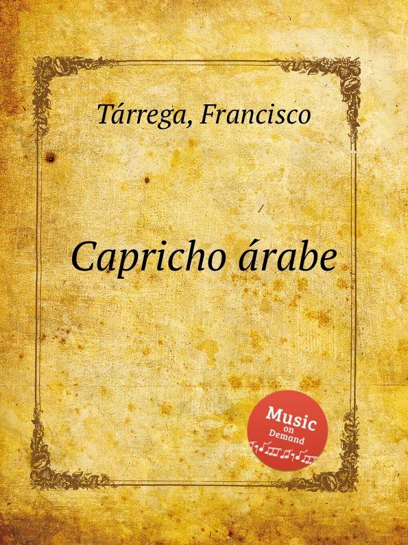 F. Tаrrega Capricho аrabe недорого