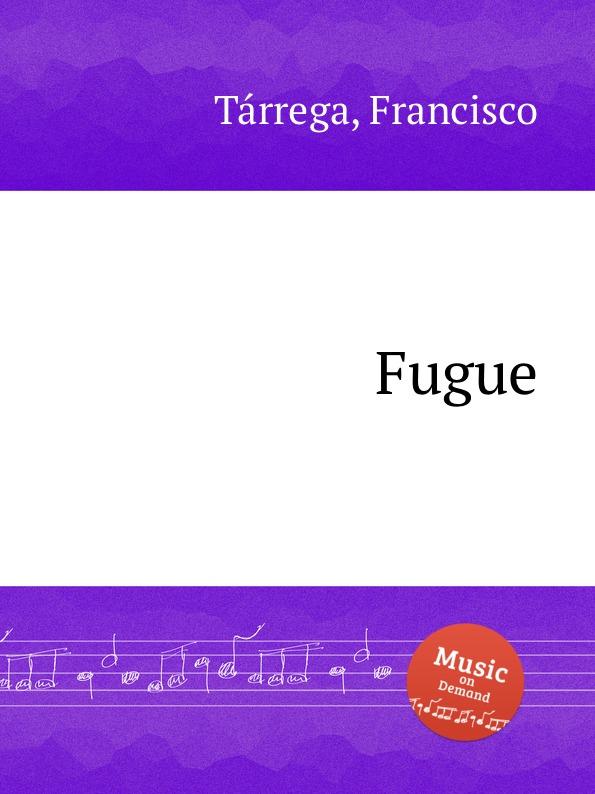 F. Tаrrega Fugue недорого