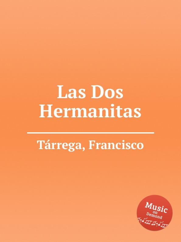 F. Tаrrega Las Dos Hermanitas недорого