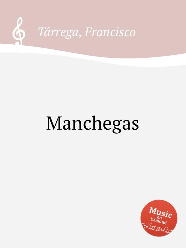 F. Tаrrega Manchegas недорого