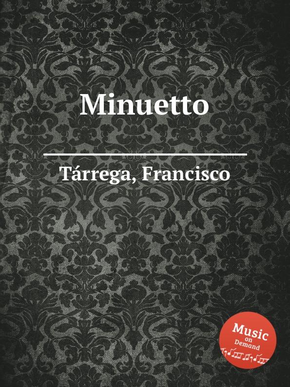 F. Tаrrega Minuetto недорого