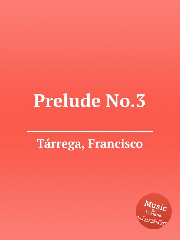 F. Tаrrega Prelude No.3 недорого