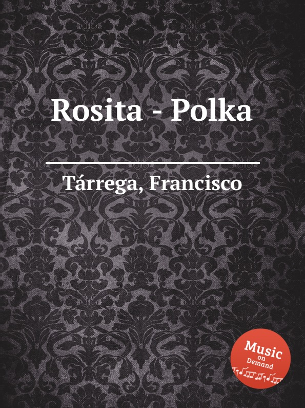 F. Tаrrega Rosita - Polka недорого