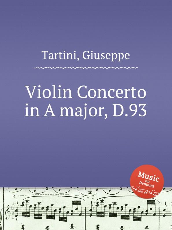 G. Tartini Violin Concerto in A major, D.93 цена и фото