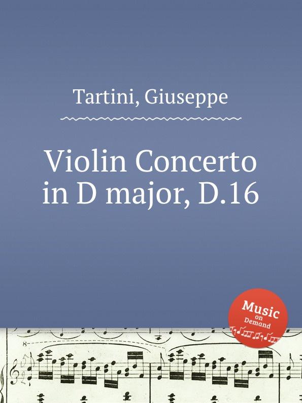 G. Tartini Violin Concerto in D major, D.16 цена и фото
