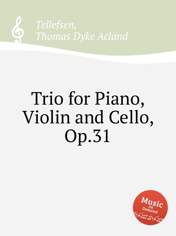 T.D.A. Tellefsen Trio for Piano, Violin and Cello, Op.31 john damgaard tutter givskov harro ruisenaars scandinavian classics johannes brahms antonin dvorak trios for piano violin and violoncello