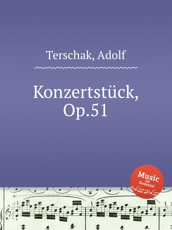 A. Terschak Konzertstuck, Op.51 a terschak konzertstuck op 51