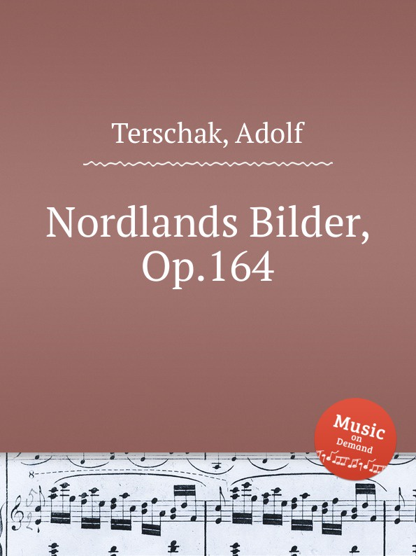 A. Terschak Nordlands Bilder, Op.164 a terschak konzertstuck op 51