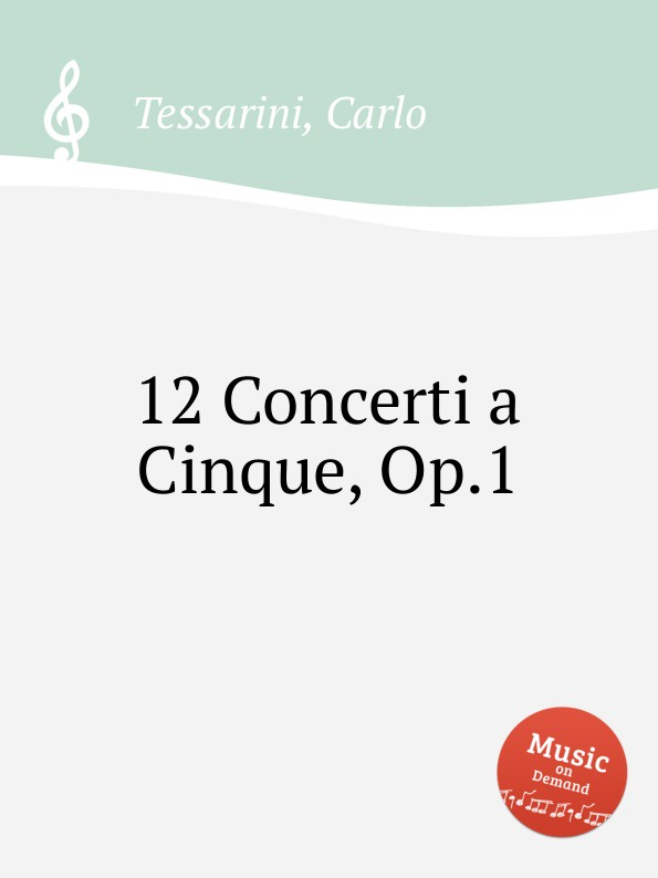 C. Tessarini 12 Concerti a Cinque, Op.1 a motta concerti op 1