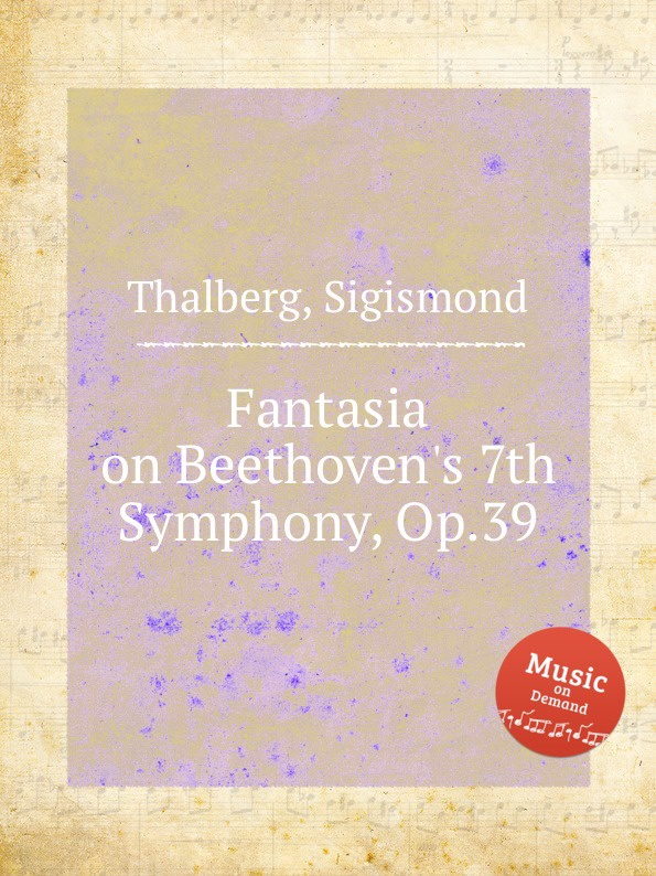 лучшая цена S. Thalberg Fantasia on Beethoven.s 7th Symphony, Op.39