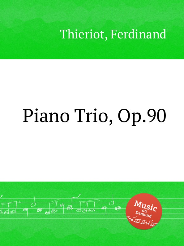 F. Thieriot Piano Trio, Op.90 f masson piano trio