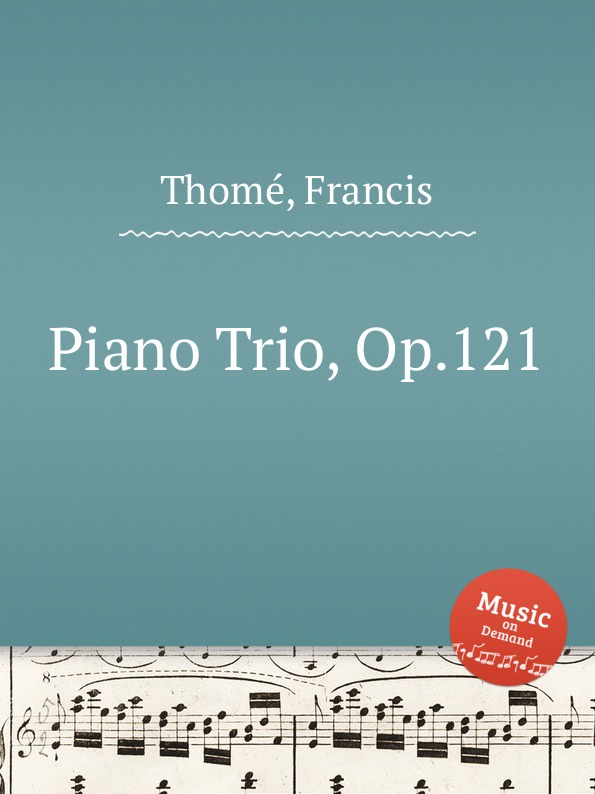 F. Thomе Piano Trio, Op.121 f masson piano trio