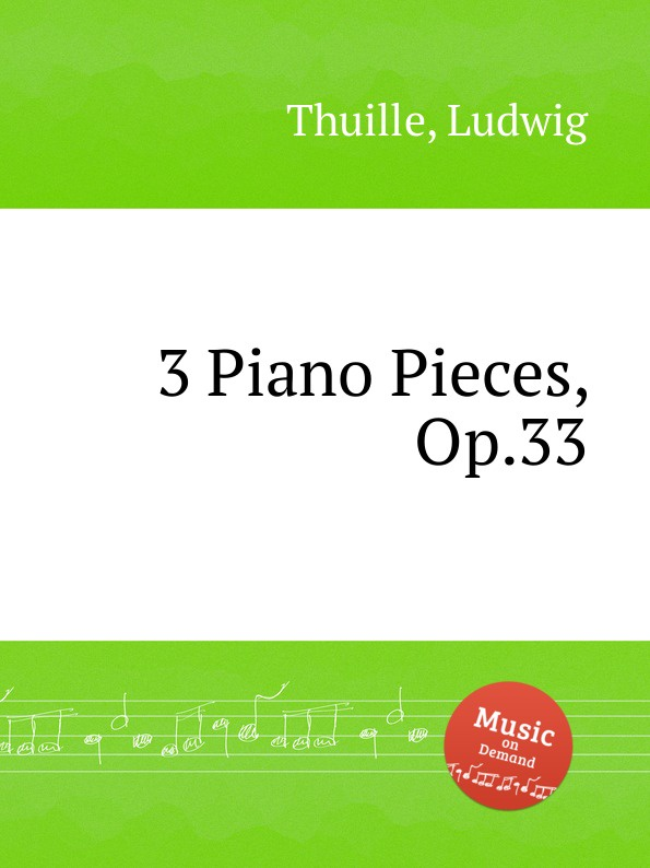лучшая цена L. Thuille 3 Piano Pieces, Op.33