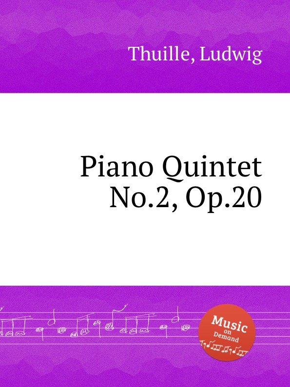 лучшая цена L. Thuille Piano Quintet No.2, Op.20