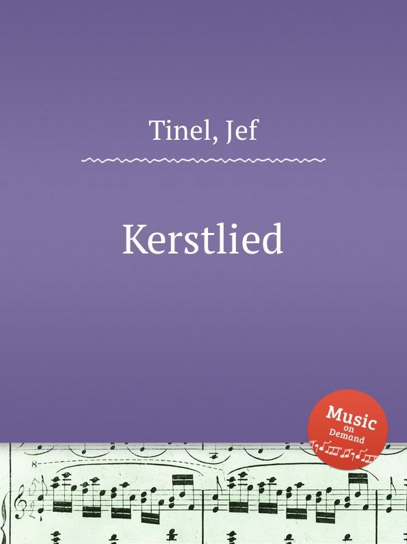 лучшая цена J. Tinel Kerstlied