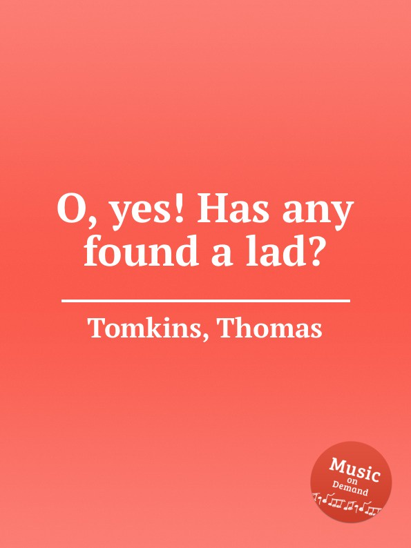 T. Tomkins O, yes. Has any found a lad. t tomkins see see the shepherds queen