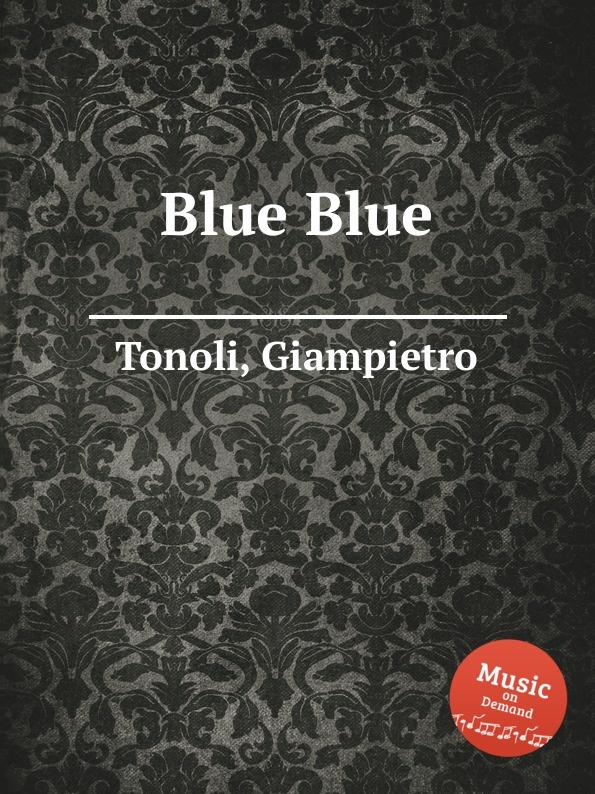 G. Tonoli Blue Blue g tonoli monitor