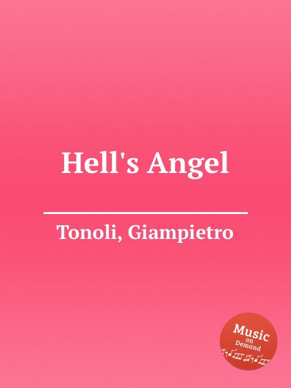 G. Tonoli Hell.s Angel hell s angel