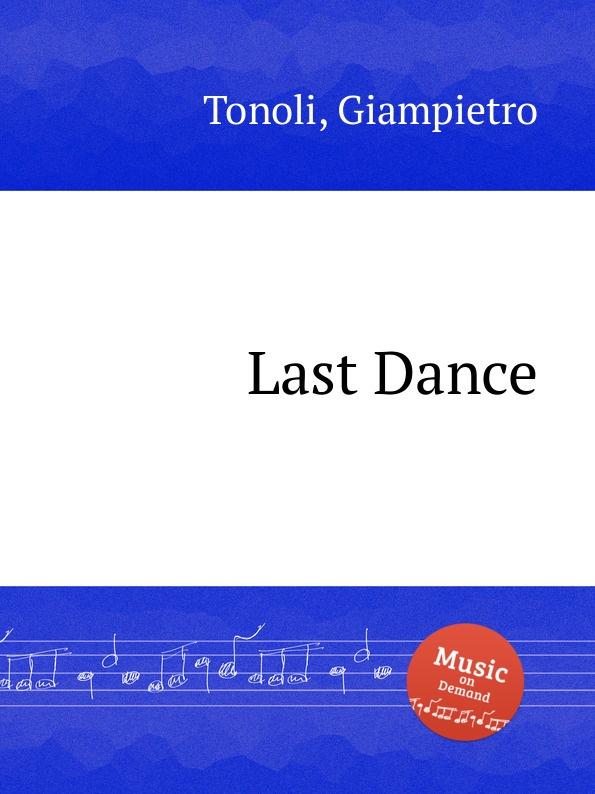 G. Tonoli Last Dance g tonoli monitor