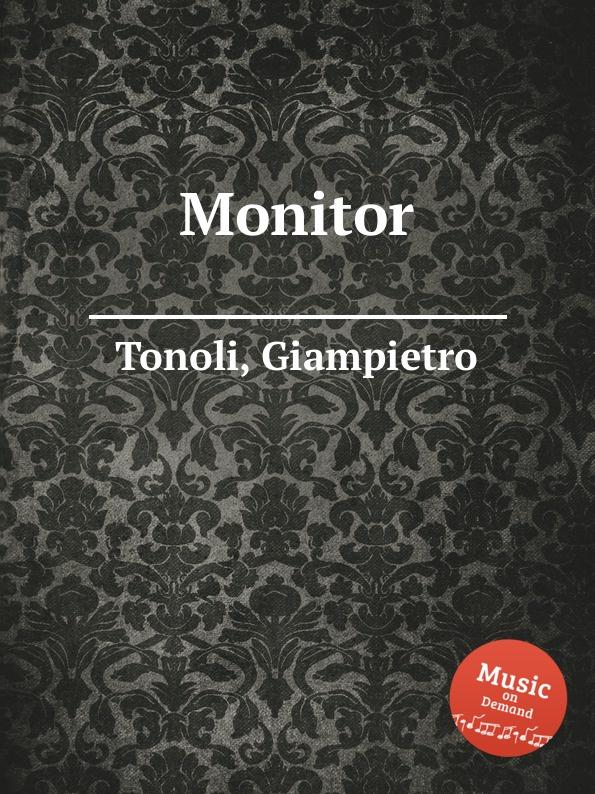 G. Tonoli Monitor g tonoli monitor