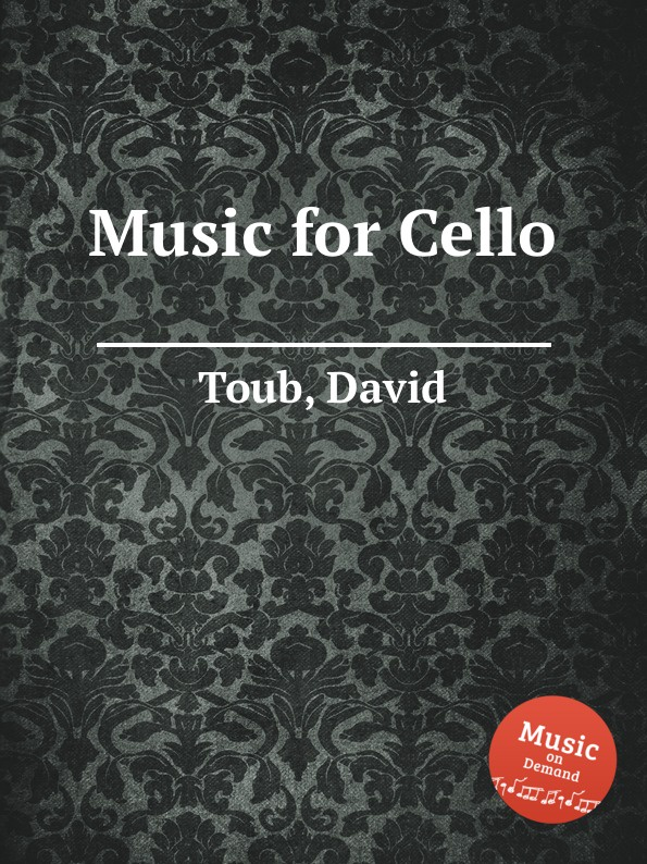 лучшая цена D. Toub Music for Cello