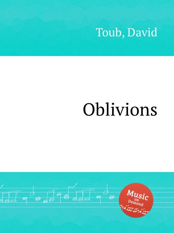 лучшая цена D. Toub Oblivions