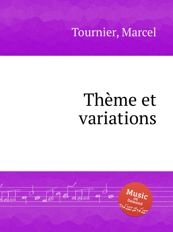 M. Tournier Thеme et variations m tournier 2 petites piеces brеves et faciles