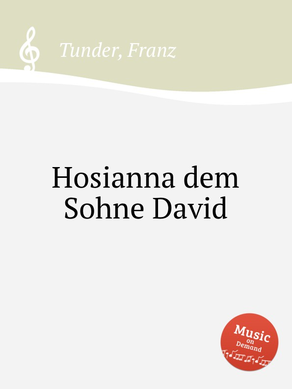 F. Tunder Hosianna dem Sohne David david ciccarelli voice acting for dummies