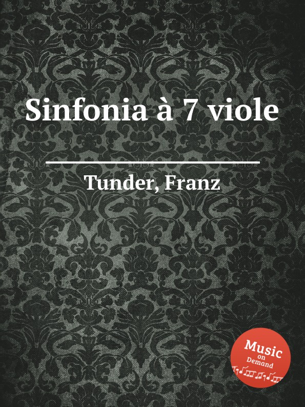 F. Tunder Sinfonia a 7 viole недорого